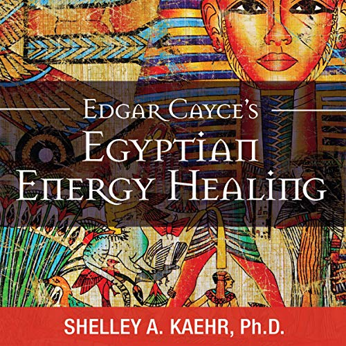 Edgar Cayce's Egyptian Energy Healing cover art