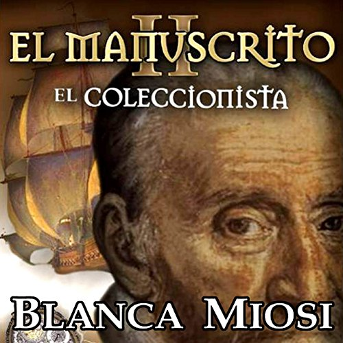 El manuscrito II: el coleccionista [The Manuscript II: The Collector] audiobook cover art