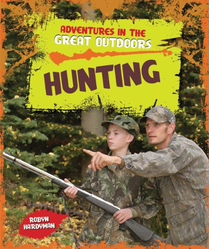 Hunting (Adventures in the Great Outdoors)