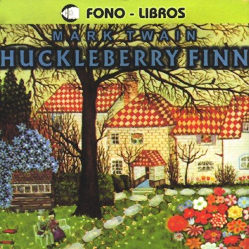 Huckleberry Finn [Spanish Edition] cover art