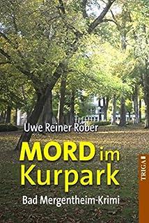 MORD im Kurpark: Bad Mergentheim-Krimi