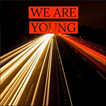 We Are Young (feat. Flackax)