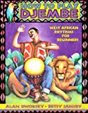 How to Play Djembe: West African Rhythms for Beginners (English Edition)