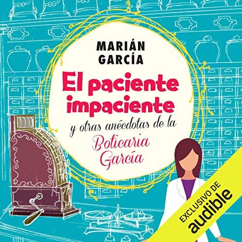 Diseño de la portada del título El paciente impaciente y otras anécdotas de la Boticaria García