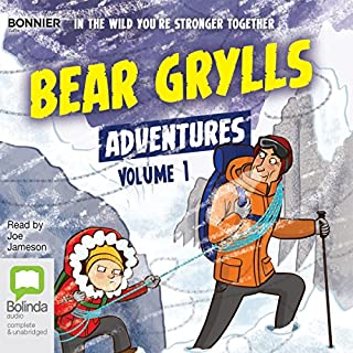 Bear Grylls Adventures: Volume 1     Blizzard Challenge & Desert Challenge              By:                                                                                                                                 Bear Grylls                               Narrated by:                                                                                                                                 Joe Jameson                      Length: 2 hrs and 12 mins     18 ratings     Overall 4.6