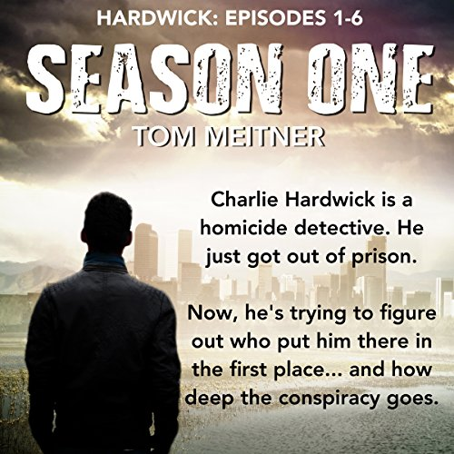 Hardwick: Season 1 Box Set, Episodes 1-6 audiobook cover art