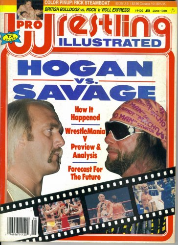 Pro Wrestling Illustrated : Hogan Vs. Savage Preview and Analysis (June 1989)
