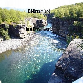 DJ-Dreamland - In a Dreamworld