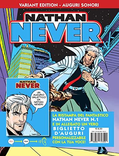 Nathan Never. Agente speciale Alfa. Ediz. variant auguri sonori. Con gadget (Vol. 1)