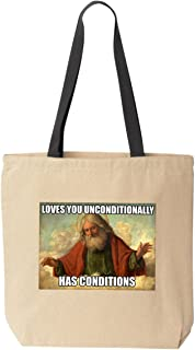 Unconditional Love Has Conditions Canvas Tote