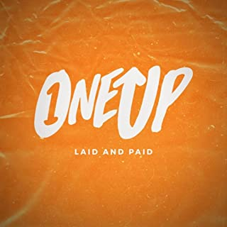 Laid and Paid