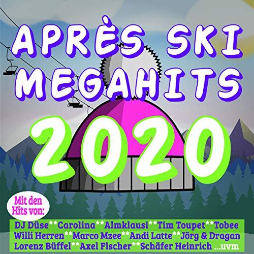 Aprés Ski Megahits 2020 [Explicit]