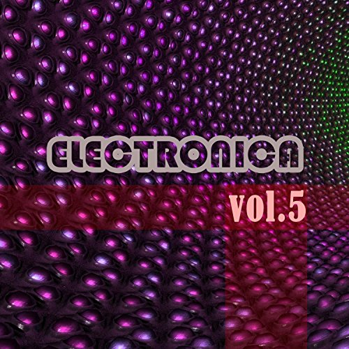 Electronica, Vol. 5
