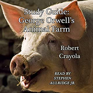 Study Guide: George Orwell's Animal Farm                   Auteur(s):                                                                                                                                 Robert Crayola                               Narrateur(s):                                                                                                                                 Stephen Paul Aulridge Jr.                      Durée: 46 min     2 évaluations     Au global 4,5