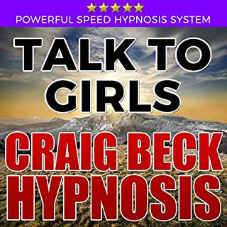 Talk to Girls: Craig Beck Hypnosis cover art