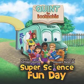 Quint the Bookmobile: Super Science Fun Day