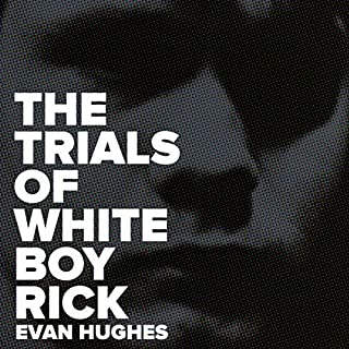 The Trials of White Boy Rick audiobook cover art