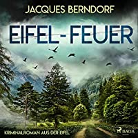 Eifel-Feuer Hörbuch
