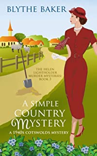 A Simple Country Mystery: A 1940s Cotswolds Mystery