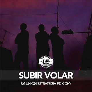 Subir Volar (feat. K-Chy)
