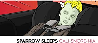 Cali-Snore-Nia: Lullaby Renditions of Blink 182's California