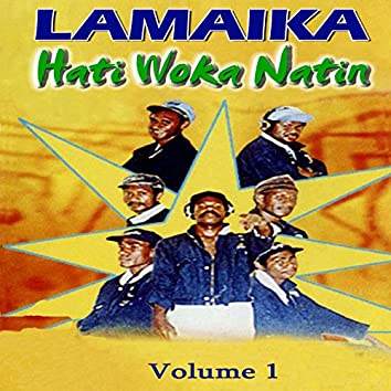 Hati Woka Natin Volume 1