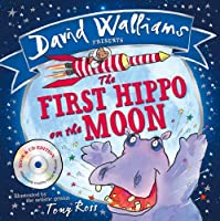 The First Hippo on the Moon by David Walliams(2015-07-20)