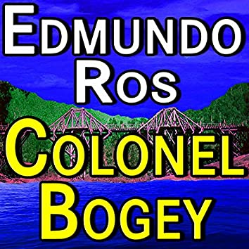 Colonel Bogey (The Bridge On The River Kwai)