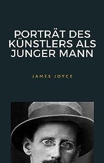 Porträt des künstlers als junger mann (übersetzt) (German Edition)