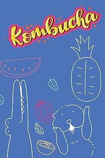 Animal Fruit Party: Kombucha Recipe Book Waiting To Be Filled With Your Kombucha, kere, Kimchi, Sauerkraut & Whole Food Fermented Recipes