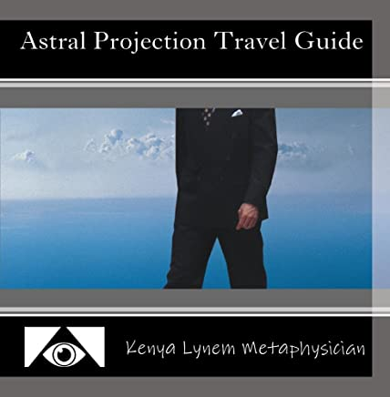Astral Projection Travel Guide