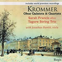 Krommer: Oboe Quintets in C & E-flat and Quartets 1 & 2 / Francis (2013-01-29)
