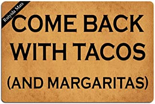 Ruiyida Come Back with Tacos (and Margaritas) Doormat Custom Home Living Decor Housewares Rugs and Mats State Indoor Gift Ideas 23.6 by 15.7 Inch Machine Washable Fabric Top