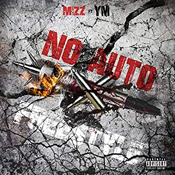 No Auto Freestyle (feat. YM)