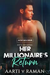 Her Millionaire's Return: A Hot Indian Millionaire's Second Chance Romance (Filthy Rich Geeks Book 1) Kindle Edition