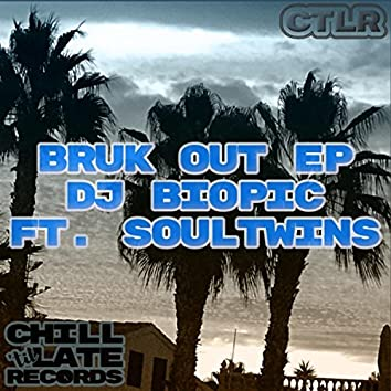 Bruk Out EP