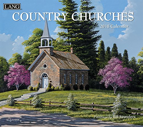 """LANG - 2018 Wall Calendar - """"Country Churches"""", Artwork By Bill Saunders - 12 Month - Open 13 3/8"""" X 24"""""""