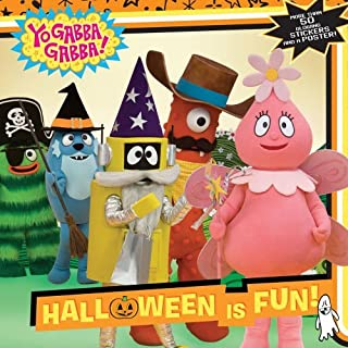 Halloween Is Fun! [With 50 Glowing Stickers and Poster] (Yo Gabba Gabba (8x8)) (2009-08-04)