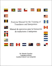 Exercise Manual for the Training of Translators and Interpreters