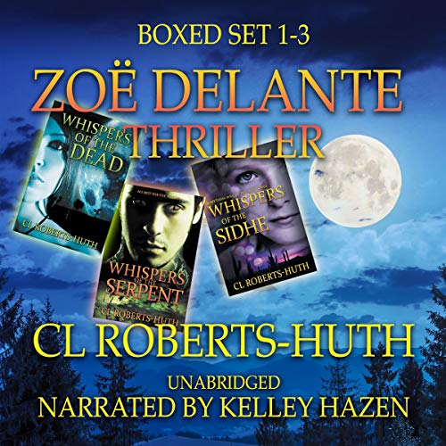 Zoë Delante Thriller - Boxed Set 1-3 cover art