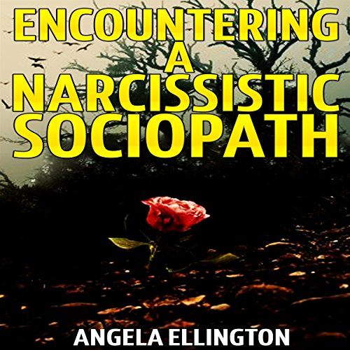 Encountering a Narcissistic Sociopath audiobook cover art