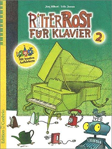 Ritter Rost für Klavier 2: 11 fetzige Highlights für Klavier solo