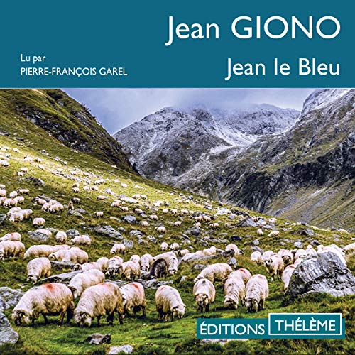 Jean le Bleu Audiobook By Jean Giono cover art