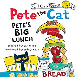 Pete the Cat: Pete's Big Lunch audiobook cover art