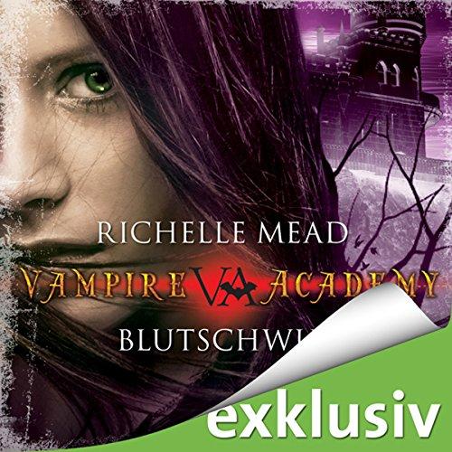 Blutschwur (Vampire Academy 4) Titelbild