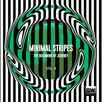 Minimal Stripes, Vol. 4 (The Beginning Of Journey)