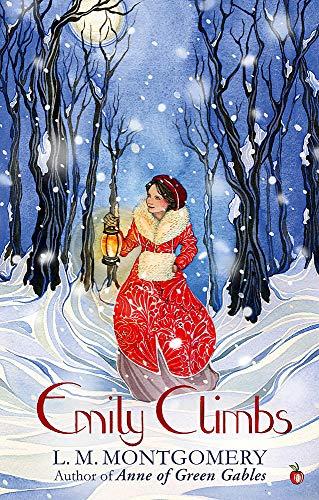 Emily Climbs: A Virago Modern Classic (Emily Trilogy, Band 281)