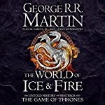 The World of Ice and Fire: The Untold History of Westeros and the Game of Thrones Titelbild