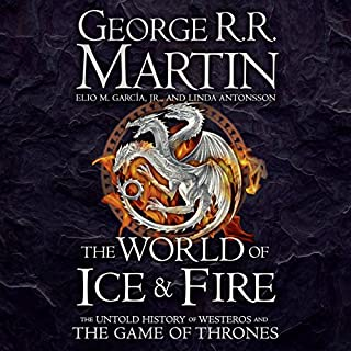 The World of Ice and Fire: The Untold History of Westeros and the Game of Thrones                   De :                                                                                                                                 George R. R. Martin,                                                                                        Elio M. Garcia Jr.,                                                                                        Linda Antonsson                               Lu par :                                                                                                                                 Roy Dotrice,                                                                                        Nicholas Guy Smith                      Durée : 21 h et 22 min     6 notations     Global 5,0