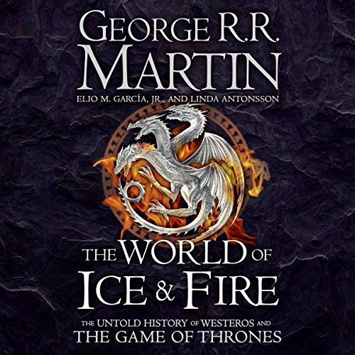 The World of Ice and Fire: The Untold History of Westeros and the Game of Thrones                   Autor:                                                                                                                                 George R. R. Martin,                                                                                        Elio M. Garcia Jr.,                                                                                        Linda Antonsson                               Sprecher:                                                                                                                                 Roy Dotrice,                                                                                        Nicholas Guy Smith                      Spieldauer: 21 Std. und 22 Min.     50 Bewertungen     Gesamt 4,3